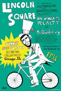 Tour of Lincoln Square 2009 Poster by Ross Felton